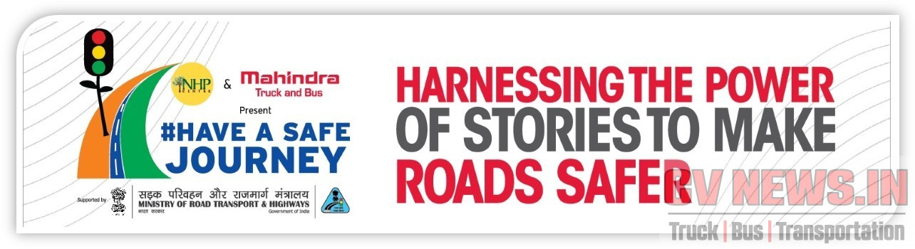 Mahindra Truck & Bus Division & Natural Habitat Preservation Centre Roll Out its Road Safety Campaign #HaveaSafeJourney